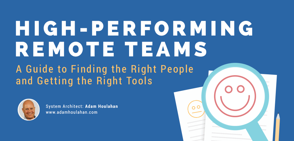 High Performing Remote Teams