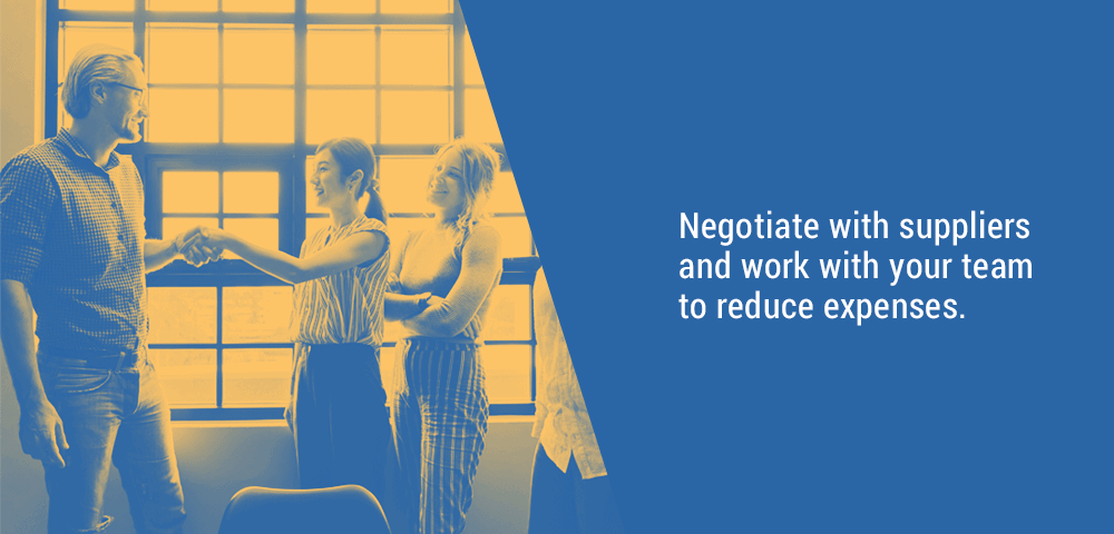 negotiate with suppliers and work with your team