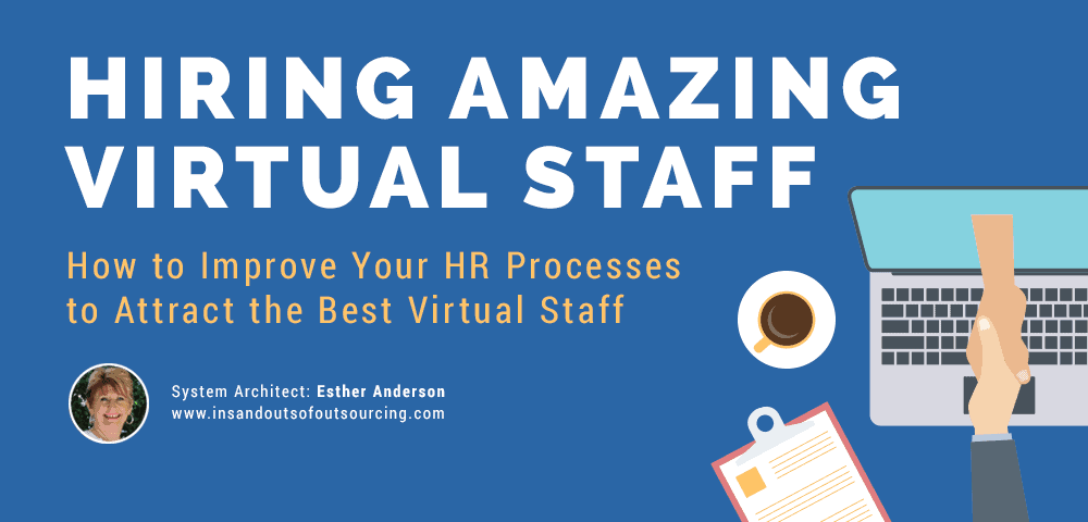 hiring amazing virtual staff