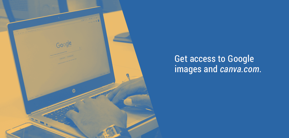 get access to Google Images and Canva.com