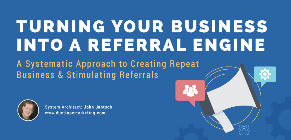 turning your business into a referral engine
