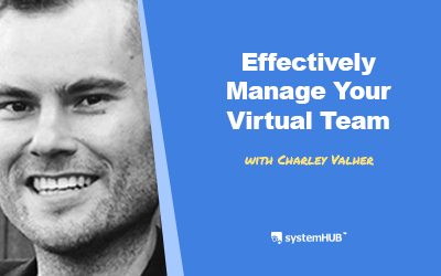 EP 53: The Virtual Team Operating System with Charley Valher
