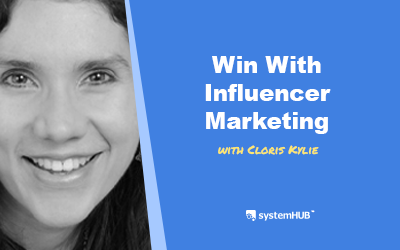 EP 87: The Influencer Marketing System with Cloris Kylie