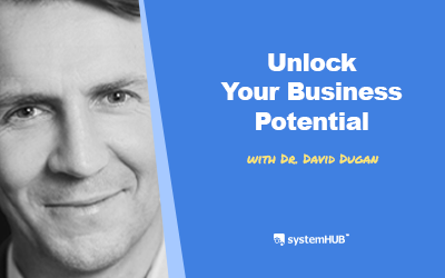 EP 70: The 3-Step System To Unlock Your Business Scaling Potential with Dr. David Dugan