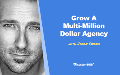 EP 90: The System To Grow A Multi-Million Dollar Digital Agency & Sell It with Jason Swenk