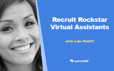 EP 72: Virtual Assistants Recruitment System with Linh Podetti