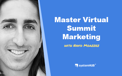 EP 66: The Virtual Summit Marketing System with Navid Moazzez